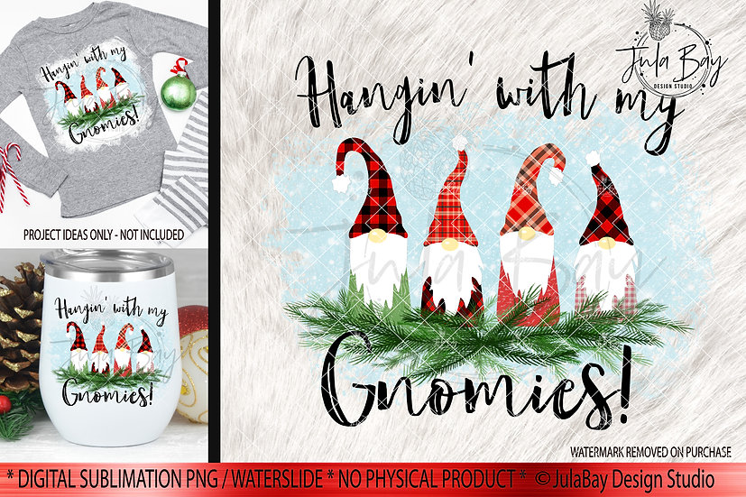 Hangin With My Gnomies Christmas Clipart Family of 4 Gnomes PNG TShirt Design