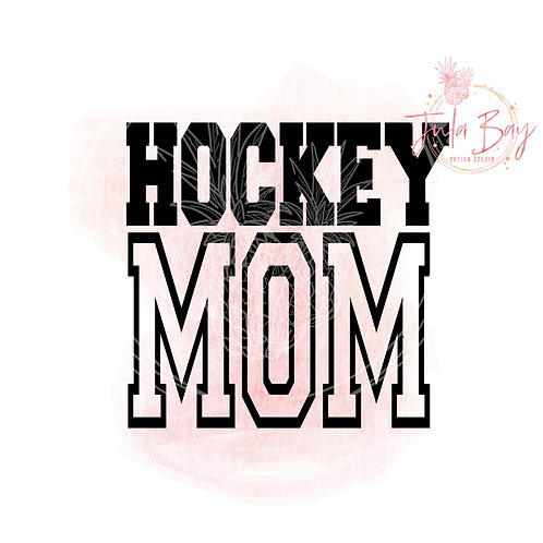 Hockey Mom SVG PNG DFX EPS Sublimation Cut File Cup Decal