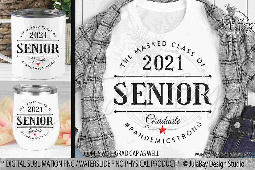 Senior Class of 2021 Sublimation Design The Masked Class PNG