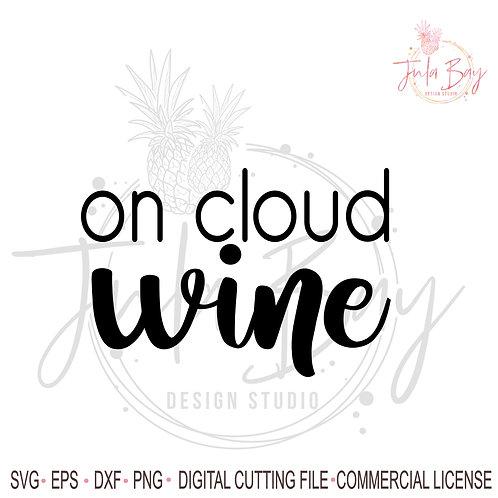 On cloud Wine SVG - Funny Wine Glass Cut File for Cricut