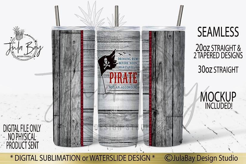 Drinking Rum before noon makes you a pirate not an alcoholic Full Tumbler WrapPN