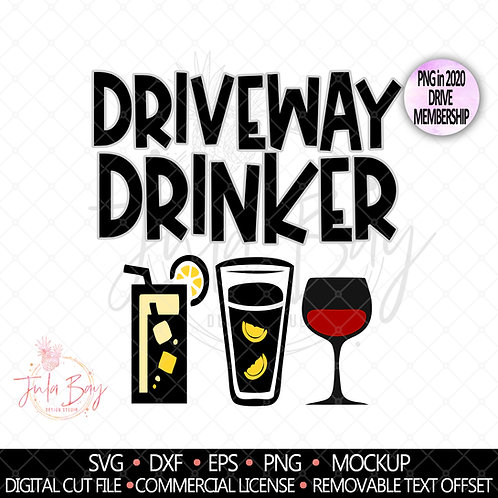 Driveway Drinker SVG Funny Tshirt or Tumbler Design PNG Clipart