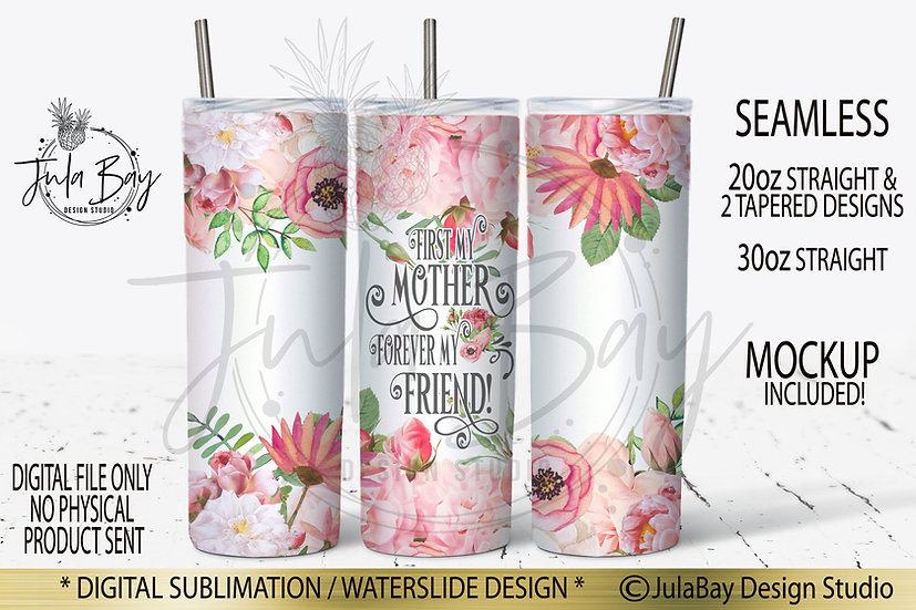 First my Mother Beautiful Skinny Tumbler Wrap Sublimation Design PNG
