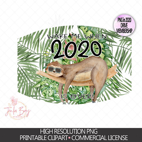 Sloth Mask Design PNG Digital Design - Wake me with 2020 is over - Palm Tree