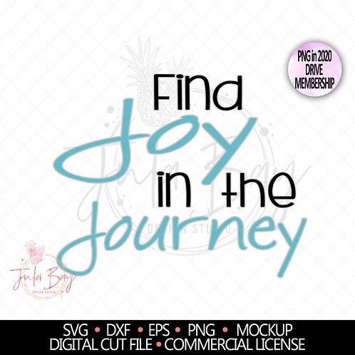 Find Joy in the Journey SVG Inspirational Motivational Tshirt Design