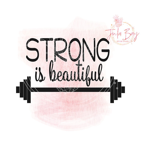 Strong Is Beautiful SVG PNG EPS DXF