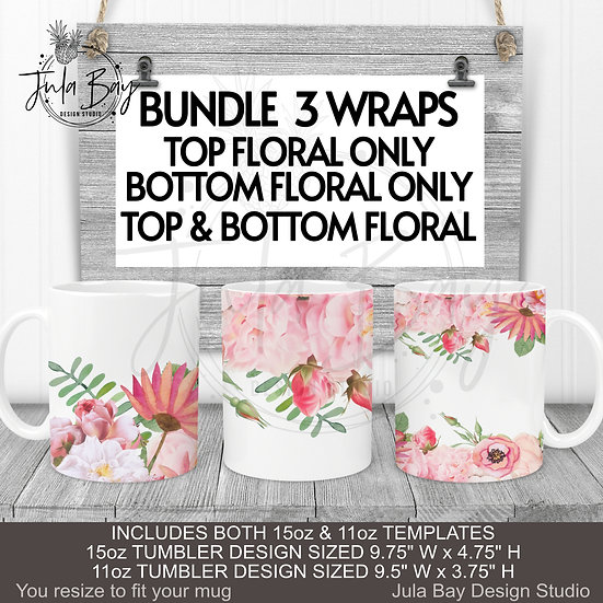 Pink Floral Mug Wrap 11oz and 15oz Mug PNG BUNDLE of 3 Designs