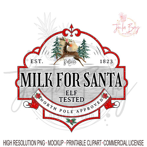 Milk for Santa PNG Christmas Sublimation Instant Download Cricut Silhouette