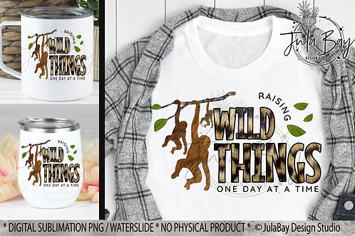 Raising Wild Things PNG Funny Parenting Sublimation Design Mom of 3