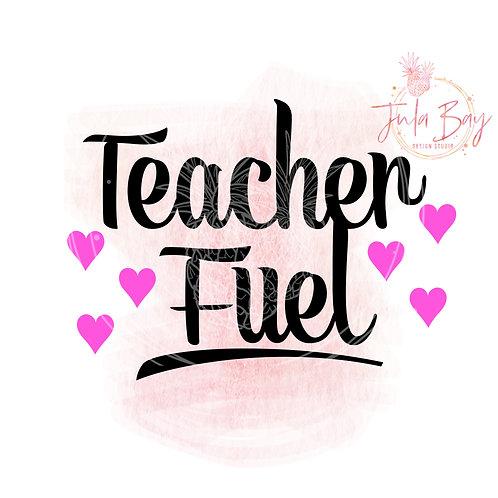 Teacher Fuel SVG PNG EPS DXF Funny Teacher SVG