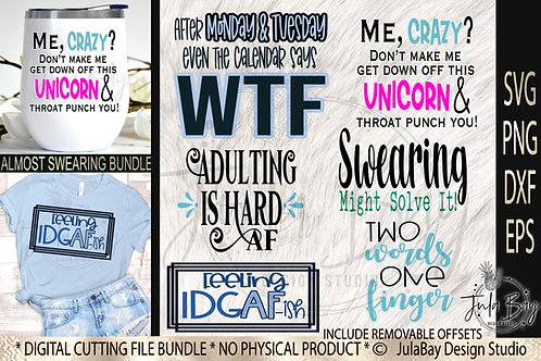 Funny Sayings Bundle SVG Almost Swear Bundle Sublimation Designs