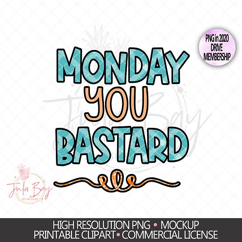 Monday you Bastard PNG Clipart for Sublimation Teal Plaid