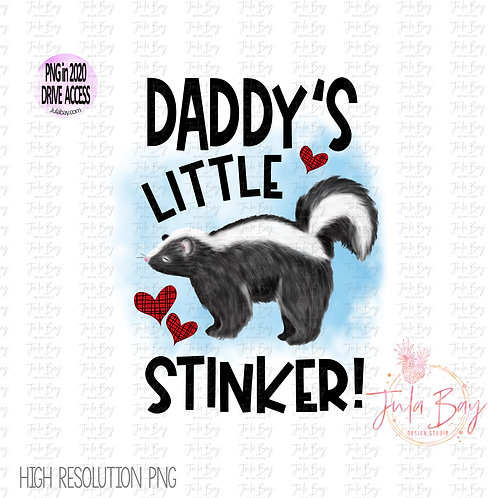 Daddy's Little Stinker Sublimation Graphics Original Art PNG Clipart