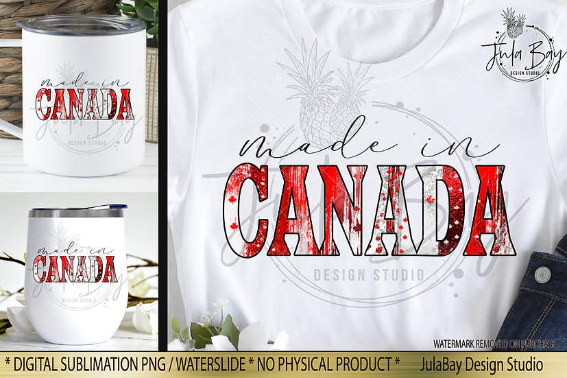 Made in Canada PNG July 1st Canada Day Sublimation Design Canadian