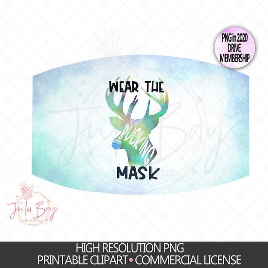 Wear the Bucking Mask PNG Digital Download Mask Supporter Hunter Mask