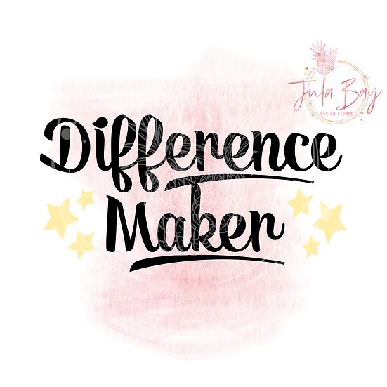 Difference Maker SVG PNG EPS DXF Cut File
