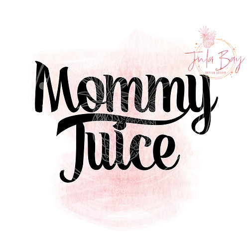 Mommy Juice SVG PNG EPS DXF