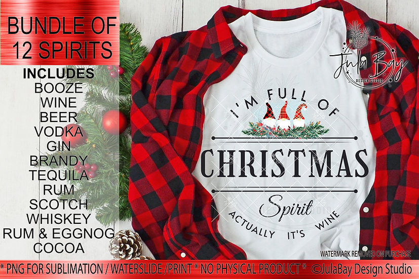 Full of Christmas Spirit Sublimation Bundle Actually It's Booze Drink Label PNG