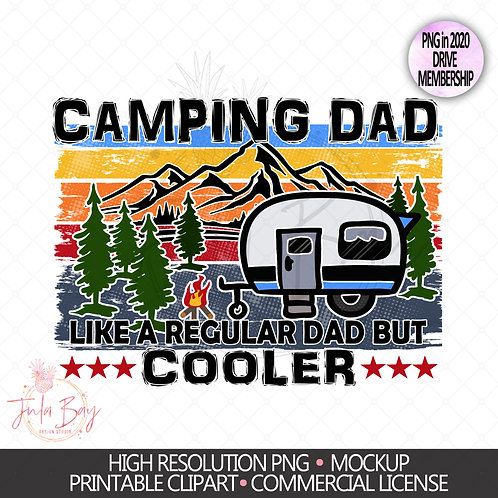 Camping Dad Like a Regular Dad but Cooler Sublimation Design Camping PNG