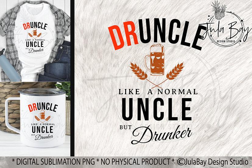Dr Uncle PNG druncle Like a Normal Uncle but drunker Funny