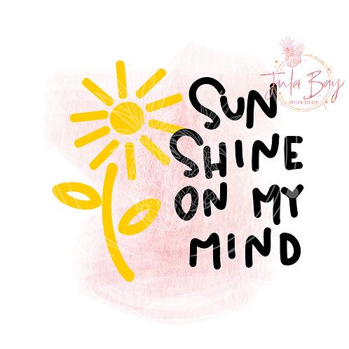 Sunshine on My Mind SVG PNG EPS DXF