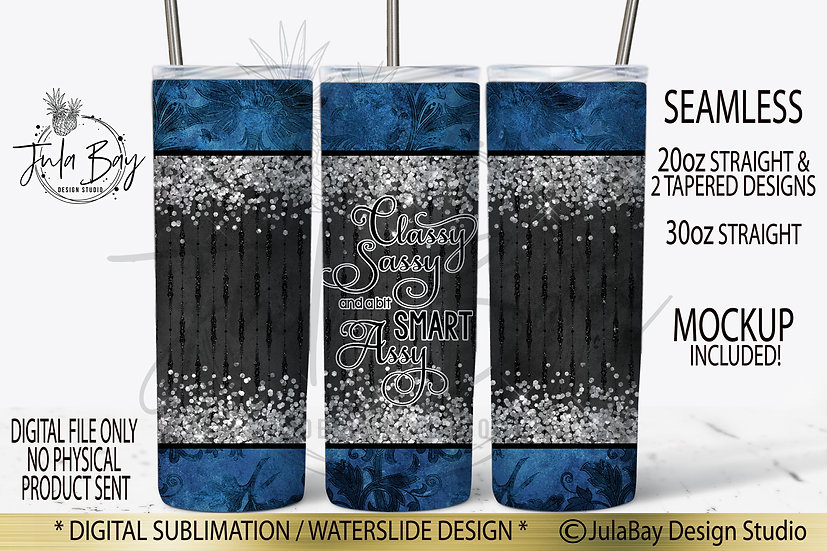 Classy Sassy and a Bit Smart Assy Full Wrap PNG for Skinny Tumbler Sublimation