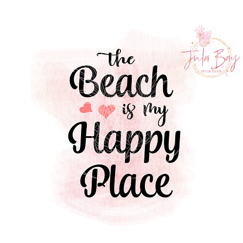 The Beach Is My Happy Place SVG PNG EPS DXF