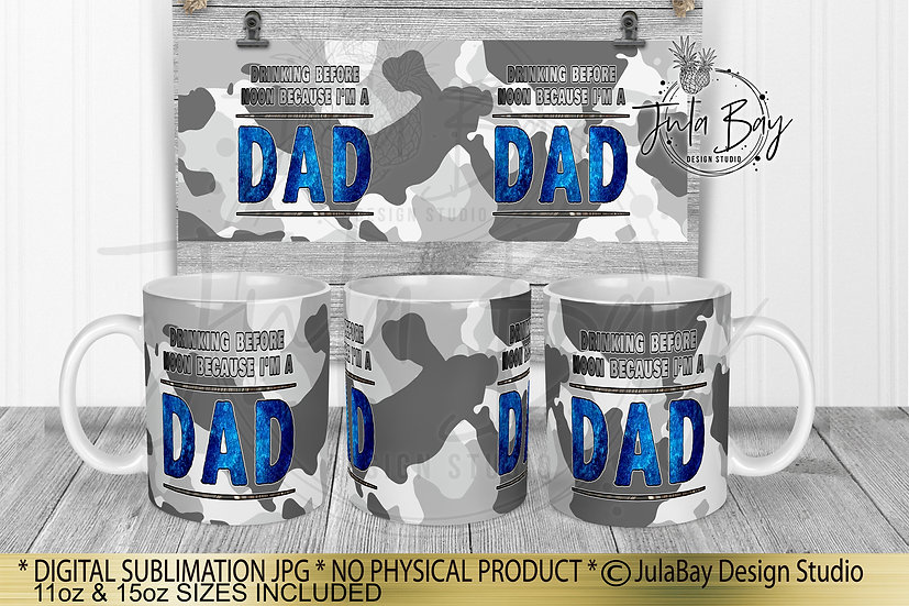 Funny Dad Mug Wrap Drinking Before Noon Because I'm a Dad Sublimation Design