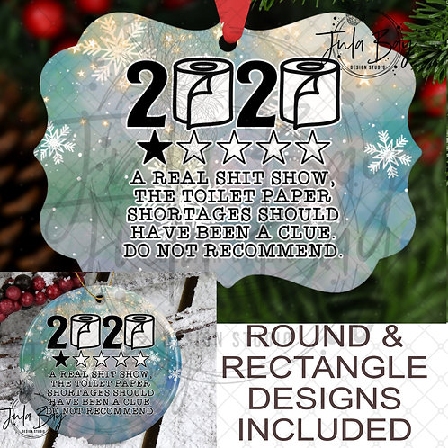 2020 Christmas Ornament PNG 1 Star A Real Shit Show the toilet paper shortages