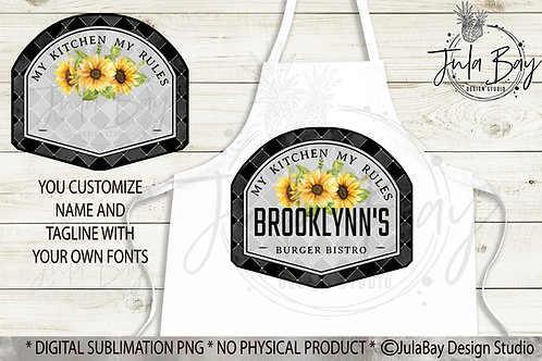 Apron Sublimation Design PNG Customizable My Kitchen My Rules Black Sunflowers