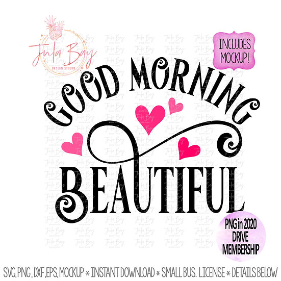 Good Morning Beautiful SVG Clipart