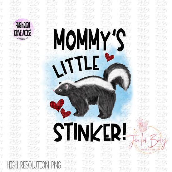 Mommy's Little Stinker Sublimation Graphics Original Art PNG Clipart