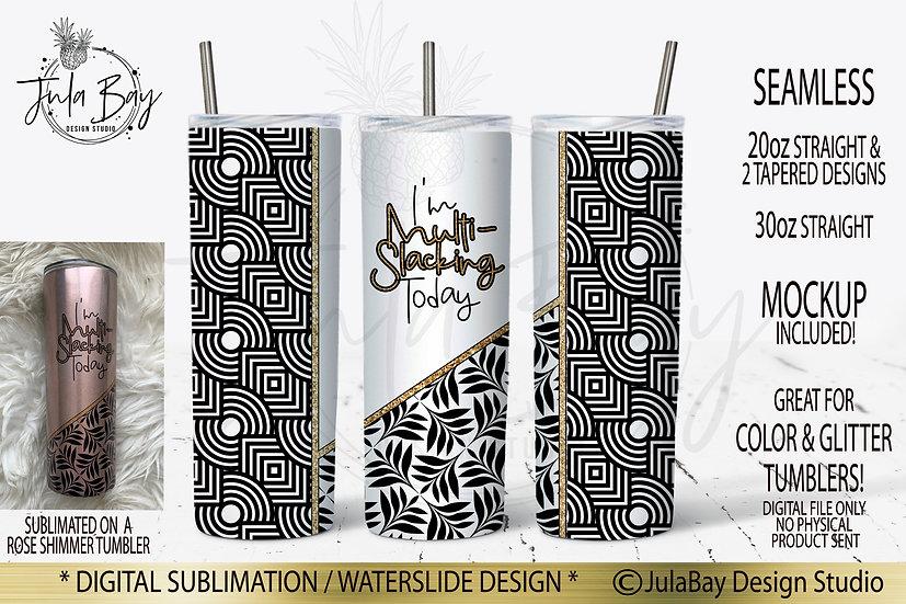 I'm Multi-Slacking Today Skinny Sublimation Tumbler Design for Colored Tumblers!