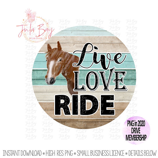 Live Love Ride Horse Lover Barn Girl Sublimation PNG Watercolor Horse Clipart