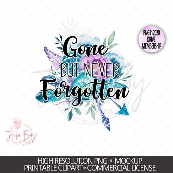 Floral RIP Clipart Memorial Sublimation PNG - Gone but never forgotten Clipart