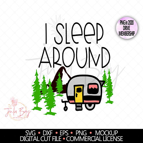 I Sleep Around Camping SVG Funny Trailer Camping Lover SVG and PNG