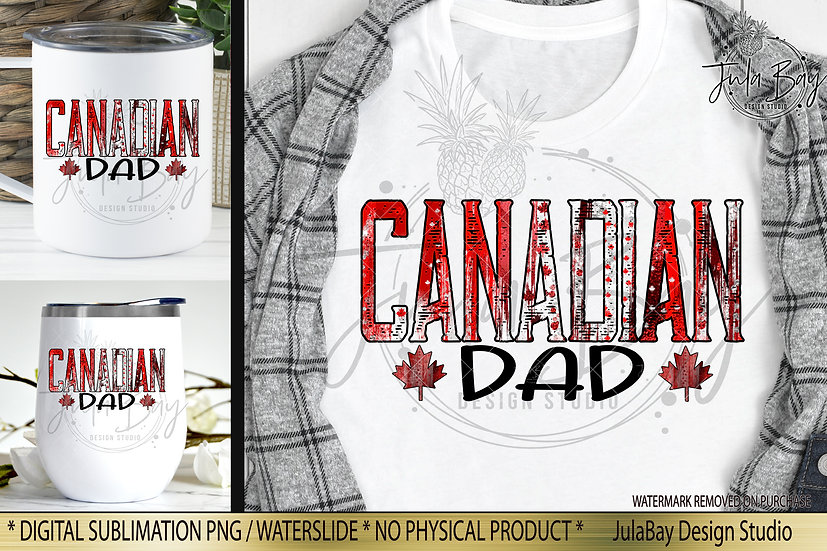 Canadian Dad PNG July 1st Canada Day Sublimation Design Canadian