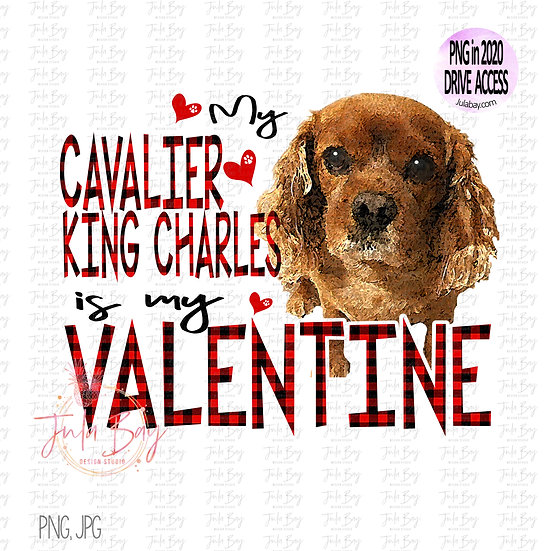 My Cavalier King Charles is my Valentine Clipart PNG Sublimation Dog Lover Red