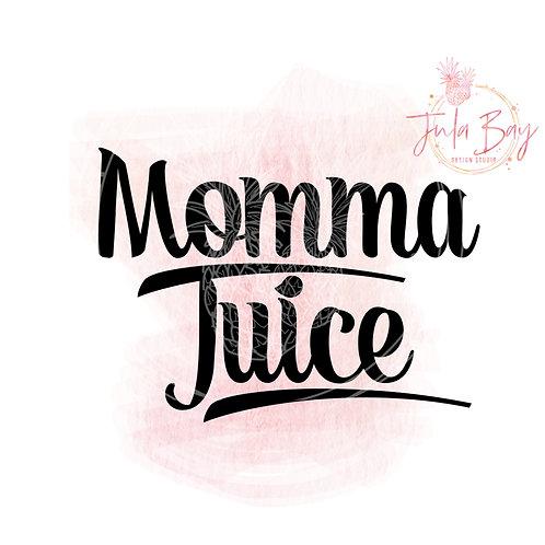 Momma Juice SVG PNG EPS DXF