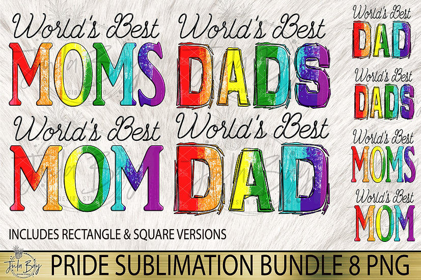 Gay Pride World's Best Dads Worlds Best Moms Sublimation Design Rainbow