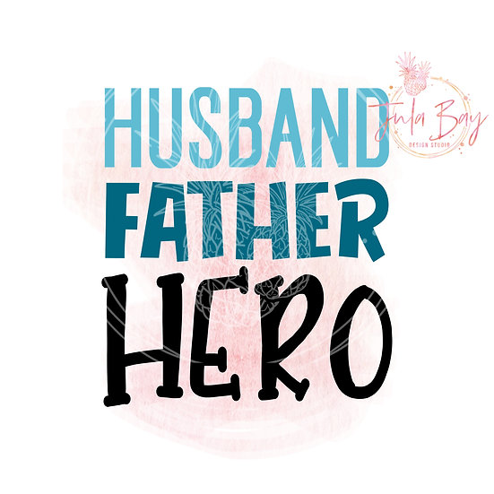 Husband Father Hero SVG PNG EPS DXF