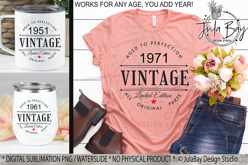 Sublimation Designs Birthday Vintage Aged To Perfection PNG
