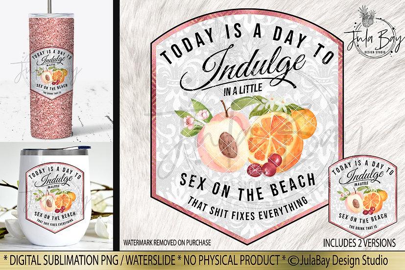 Sex on the Beach Drink Label PNG Sublimation Design Waterslide Design