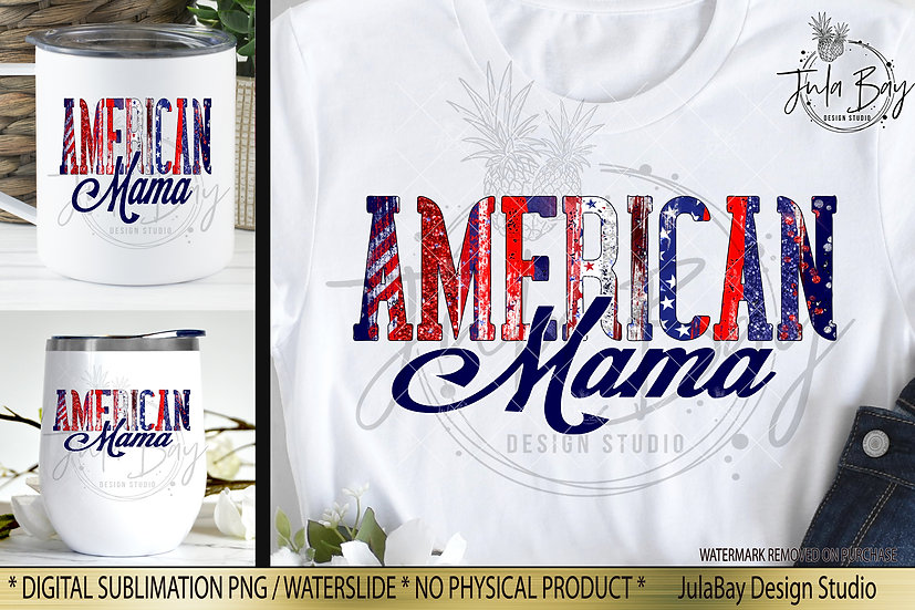 American Mama 4th of July Canada Day PNG Sublimation Design Canadian