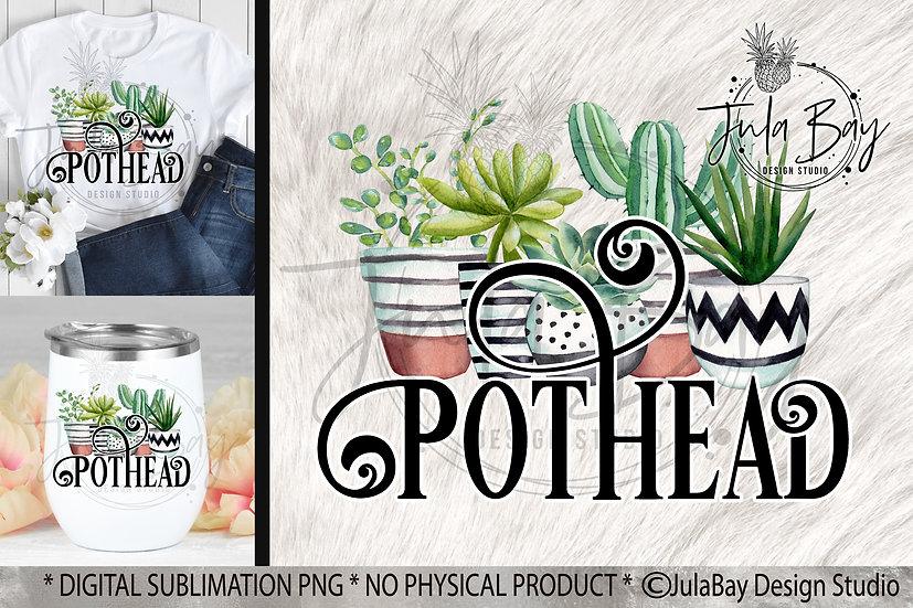 Pothead PNG Succulents Marijuana Pot Sublimation Design