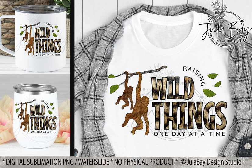 Raising Wild Things PNG Funny Parenting Sublimation Design Mom of 2
