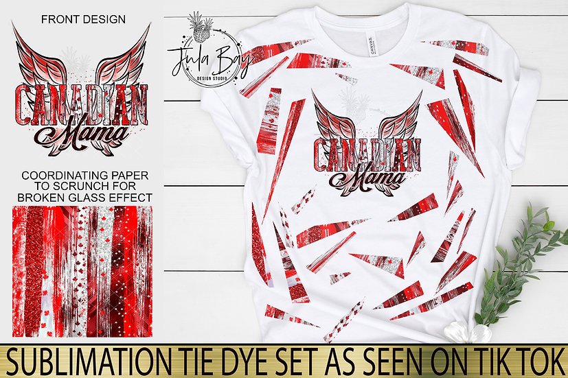 Canadian Mama Wings Sublimation Tie Dye PNG Canada Day Broken Glass Shirt