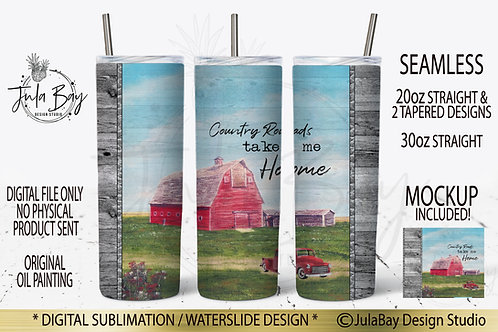 Country Roads Take Me Home Skinny Tumbler Sublimation Design - Original Art