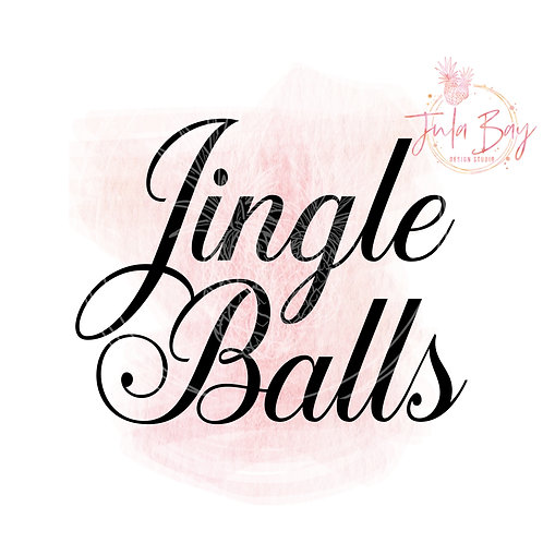 Jingle Balls SVG PNG DFX EPS Cut File Funny Christmas Cutting File