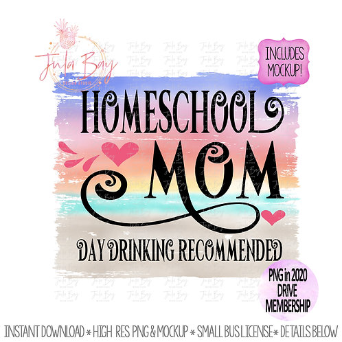 Homeschool Mom Day Drinking Recommended Beach  PNG Sublimation Design